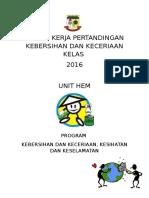 Kertas Kerja Pertandingan Kebersihan Dan Keceriaan Kelas