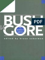 Bruce Ackerman. Bush vs Gore. The Question of Legitimacy - Yale University Press (2002)
