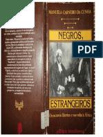 Carneiro Da Cunha, Manuela. Negros, Estrangeiros