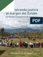 Administrando Justicia al margen del estado - Las rondas campesinas de Cajamarca - Gitlitz