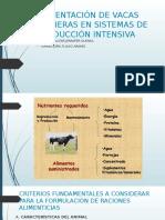 Alimentación de Vacas Lecheras en Sistemas de Producción Intensivo