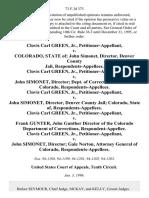 Clovis Carl Green, Jr. v. Colorado, State of John Simonet, Director, Denver County Jail, Clovis Carl Green, Jr. v. John Simonet, Director Dept. Of Corrections, Director, Colorado, Clovis Carl Green, Jr. v. John Simonet, Director, Denver County Jail Colorado, State Of, Clovis Carl Green, Jr. v. Frank Gunter, John Gunther Director of the Colorado Department of Corrections, Clovis Carl Green, Jr. v. John Simonet, Director Gale Norton, Attorney General of Colorado, 73 F.3d 373, 10th Cir. (1996)