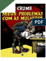CRUMB, Robert - Meus Problemas Com as Mulheres