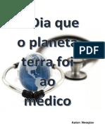 01-O Dia Que o Planeta Terra Foi Ao Médico-pdfppd