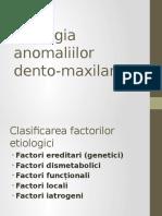 Etiologia Anomaliilor Dento-maxilare