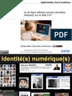Comment protéger de façon efficace son/ses identité(s) numérique(s) sur le Web 2.0?