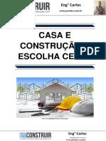 Casa e Construção a Escolha Certa