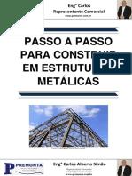 Passo a Passo para Construção em Estruturas Metálicas