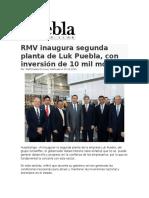 15-12-2015 Puebla Online - RMV Inaugura Segunda Planta de Luk Puebla, Con Inversión de 10 Mil Mdp