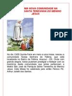 NASCE UMA NOVA COMUNIDADE NA PÁROQUIA SANTA TERESINHA DO MENINO JESUS