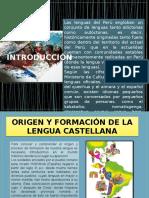 Diapositivas Origen y Evolución de La Lengua en El Perú