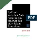 Aplikasi Kalkulus Pada Perhitungan pH, pOH, Dan pKw Dalam Asam-Basa