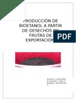 Producción de Bioetanol a Partir de Desechos de Frutas de EXPORTACIóN (2)