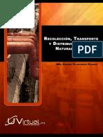 Recoleccion, Transporte y Distribucion Del Gas Natural y El Crudo