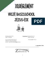 SCHOOLREGLEMENT Vrije Basisschool Jezus Eik 2016-2017