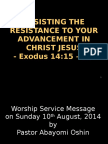 Resisting the Resistance to Your Advancement in Christ Jesus