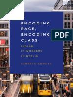 Encoding Race, Encoding Class by Sareeta Amrute