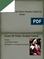 A Expedição de Pedro Álvares Cabral Ao Brasil