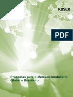Propostas Para o Mercado Imobiliário Global e Brasileiro