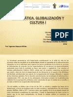 Informática Globalización y Cultura I