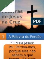 7 Palavras de Jesus Na Cruz