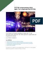 01.01.16 Poblanos Dan La Bienvenida Al 2016 Rodeado de Fuegos, Yuri y Espinoza Paz (FOTOS)