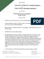Travelers Insurance Company v. D & D Contracting, 962 F.2d 971, 10th Cir. (1992)