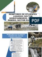 MONITOREO DE EFLUENTES LIQUIDOS (SECTOR HIDROCARBUROS, SECTOR MINERO, SECTOR ELECTRICO)