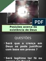 Posições Acerca Da Natureza e Existência de Deus