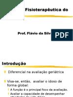 Avaliação Fisioterapêutica do Idoso.2009.ppt