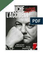 Coluche, l'Accident - Antoine Casubolo