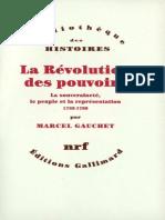 Marcel Gauchet, La révolution des pouvoirs.