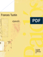 Tustin, Frances (1994). Autismo y Psicosis Infantiles. Ed. Paidós