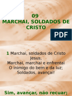 09 - Marchai, Soldados de Cristo Jesus