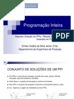 Aula 3 - Solucao de PPIs e o Metodo Branch-And-Bound Baseado Em PL 2016 1