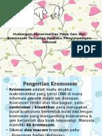 Hubungan Abnormalitas Pada Gen dan Kromosom Terhadap Perilaku.pptx