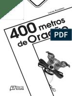 400 Metros de Oração - Lucas Rosalem