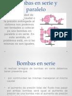 Bombas en serie y paralelo.pptx