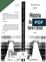História Do Direito Geral e Brasil - 6ª Edição- Flávia Lages de Castro