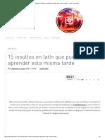 15 Insultos en Latín Que Puedes Aprender Esta Misma Tarde - Cultura Colectiva