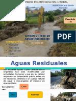 Origen y Tipos de Aguas Residuales