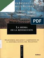 La Hidra de La Revolucion - Marineros Esclavos y Campesinos en La Resistencia Atlantica - Linebaugh - Rediker