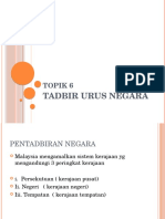 Topik 6 Tadbir Urus Negara