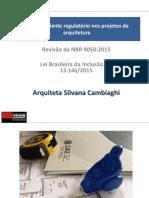 Silvana Cambiaghi - Novo Ambiente Regulatório Nos Projetos de Arquitetura