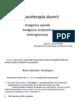 Farmacoterapia Durerii. Analgezice Opioide. Analgezice Antipirerice. Antimigrenoase