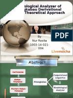 Morphological Analyzer of Minangkabau Derivational Affixes