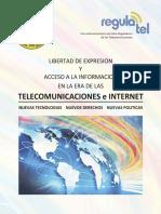 Libertad de expresion y acceso a la informacion en la era de las telecomunicaciones e Internet
