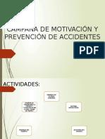 Campaña de Motivación y Prevención de Accidentes