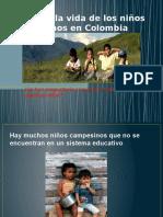 Exposiciones contextualizacion Vida de los niños campesinos en Colombia