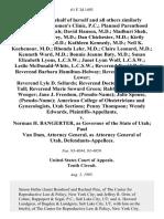 Jane L., on Behalf of Herself and All Others Similarly Situated Utah Women's Clinic, P.C. Planned Parenthood Association of Utah David Hansen, M.D. Madhuri Shah, M.D. John Carey, M.D. Dan Chichester, M.D. Kirtly Parker Jones, M.D. Kathleen Kennedy, M.D. Neil K. Kochenour, M.D. Rhonda Lehr, M.D. Claire Leonard, M.D. Kenneth Ward, M.D. Bonnie Jeanne Baty, M.D. Susan Elizabeth Lyons, L.C.S.W. Janet Lynn Wolf, L.C.S.W. Leslie McDonald L.C.S.W. Reverend David Butler Reverend Barbara Hamilton-Holway Reverend George H. Lower Reverend Lyle D. Sellards Reverend Doctor Alan Condie Tull Reverend Marie Soward Green Rabbi Frederick L. Wenger Jane J. Freedom, (Pseudo-Name) Julie Spouse, (Pseudo-Name) American College of Obstetricians and Gynecologists, Utah Sections Penny Thompson Wendy Edwards v. Norman H. Bangerter, as Governor of the State of Utah Paul Van Dam, Attorney General, as Attorney General of Utah, 61 F.3d 1493, 10th Cir. (1995)